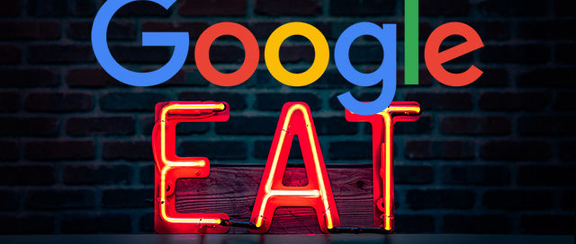 Google EAT: réussir son contenu web - 360 Webmarketing