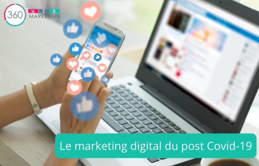 Le marketing digital du monde d'après Covid-19 - 360 Webmarketing Paris